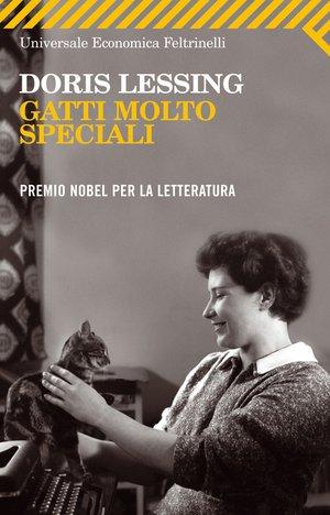 """Doris Lessing: """" Gatti Molto Speciali"""""""