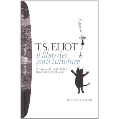 """T.S. Eliot: """" Il Libro dei Gatti Tuttofare"""""""